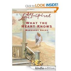 What the Heart Knows by Margaret Daley Inspirational Romance