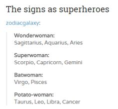 your zodiac sign as superheroes