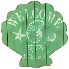 Welcome to the Beach Signs: http://ocean-beach-quotes.blogspot.com/2016/01/Shop-Welcome-to-the-beach-signs.html