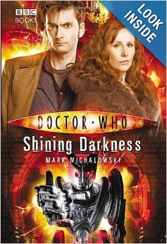 Doctor Who: Shining Darkness: Mark Michalowski: 9781846075575: Amazon.com: Books