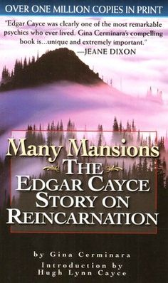 88 best this is what i believe images on pinterest paranormal many mansions the edgar cayce story on reincarnation english fandeluxe Image collections