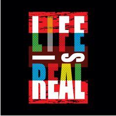 life is real slogan typography, tee shirt graphics, vectors illustration Typo Design, Typography Design, Logo Branding, Branding Design, Logos, Cool Shirt Designs, Embroidery Fashion, Illustrator Tutorials, Visual Communication