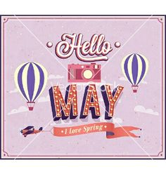 Hello May typographic design spring vector by MiloArt on VectorStock® Hello My Love, Hello May, Welcome May, Hipster Illustration, Spring Photos, Typographic Design, Fruit In Season, Cartoon Drawings, Maya
