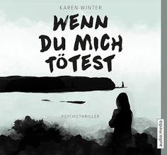 Lesendes Katzenpersonal: [Hörbuch-Rezension] Karen Winter - Wenn du mich tö...