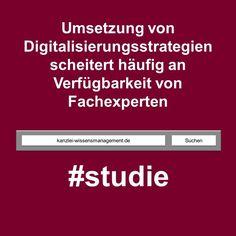 Studie | Umsetzung von Digitalisierungsstrategien scheitert häufig an Verfügbarkeit von Fachexperten | Kanzlei Wissensmanagement Software