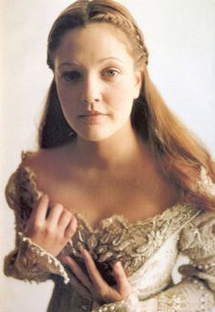 Drew Barrymore, Ever After. A favorite chick-flick that my older brother introduced me to.
