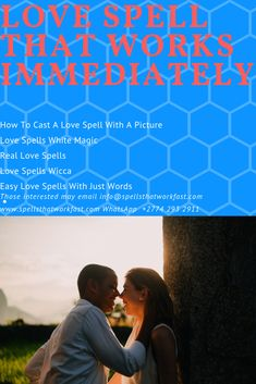 simple love spells that work immediately - 235×353