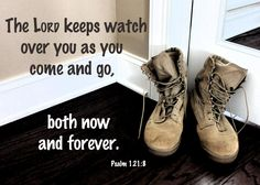"""From """"The Traveler's Psalm"""" ~ In the military life, and in all of life, there is much coming and going. How reassuring to know God keeps watch over His children no matter where they are. ~Kristi"""