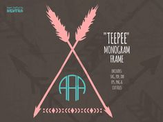 SVG Teepee Monogram Cut File, Tribal Aztec Arrows, Camping Tent Circle Frame Ethnic Coral Native Clipart w/Commercial Use. Font sold sep by Nentra on Etsy https://www.etsy.com/listing/258984177/svg-teepee-monogram-cut-file-tribal