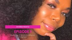 #EVERDAYHUSTLE EP. 1| VLOG OF THE WEEK IN THE LIFE OF A MILLENNIAL ENTREPRENEUR + GIVEAWAY