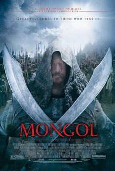 MONGOL: THE RISE OF GENGHIS KHAN [Russia, 2007] The story recounts the early life of Genghis Khan who was a slave before going on to conquer half the world including Russia in 1206.