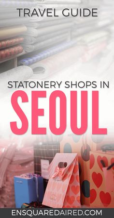 How To Find Cute Korean Stationery Shops In Seoul| Is Seoul on your bucket list for your next travel destination? Click this post to read about seoul travel tips that will help you with your travel | Seoul Travel | Seoul Shopping | Seoul City | Seoul Things to do in | Seoul Food | Seoul trip | Seoul Travel Beautiful places | Seoul travel Tips | Seoul travel Korea | Seoul travel Guide | Seoul travel bucket lists | seoul travel itinerary | seoul travel pictures | Seoul Travel Shopping