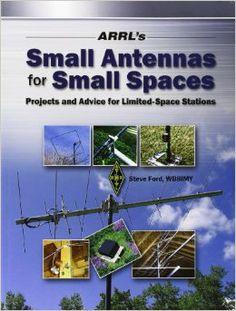 Arrl's Small Antennas for Small Spaces: American Radio Relay League: 9780872598393: Amazon.com: Books | #preparedness #survival #hamradio #hamr