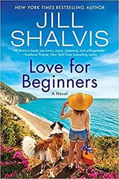 Love for Beginners is one of the best summer reads of 2021. Check out all of the best books to read this summer in this book list. Book Club Books, New Books, Good Books, Best Summer Reads, Jill Shalvis, Beginner Books, Beach Reading, Dog Daycare, Historical Romance