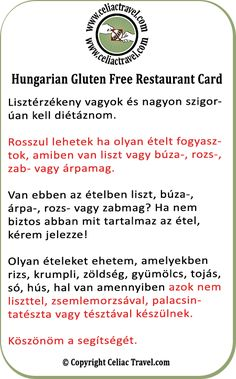 English Gluten Free Restaurant Card - a bunch of these in various languages laminated back to back with the english one, spanish chinese japanese thai . Sin Gluten, Gluten Free Diet, Foods With Gluten, Dairy Free Recipes, Gf Recipes, Free Translation, Gluten Free Restaurants, Free Cards, Travel Cards