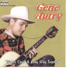 Gene autry  images on tumblr | GENE AUTRY