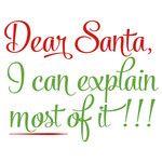 Silhouette Design Store: Dear Santa Explain Most Christmas Vinyl, Christmas Projects, Christmas Humor, All Things Christmas, Christmas Shirts, Christmas Pics, Christmas Trees, Christmas Decorations, Grinch Christmas