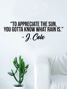 J Cole To Appreciate Quote Wall Decal Sticker Room Art Vinyl Rap Hip Hop Lyrics Music Cole World