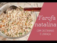 FAROFA NATALINA com castanhas de caju e linhaça: receitas para o natal