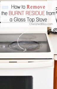 How to Clean a Glass Top Stove - Cherished Bliss