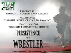 Persistence of a wrestler. Wrestling Quotes, Wrestling Mom, College Wrestling, Wrestling Posters, Wrestling Videos, Golf Quotes, Sport Quotes, Insirational Quotes, Qoutes