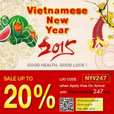 Join with us to welcome the most important holiday of Vietnamese people - VIETNAMESE NEW YEAR OF THE GOAT 2015 Take our special gift for your trip to Vietnam by applying promotion code at http://www.vietnamvisa247.org/apply-visa This code expires on 28-02-2015