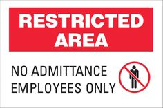 Security Sign, Restricted Area No Admittance, 10Hx14W, Aluminum