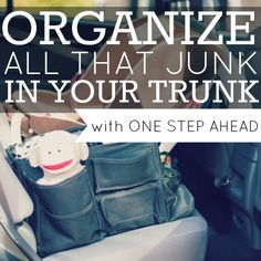 Organize All That Junk in Your Trunk with One Step Ahead » Daily Mom