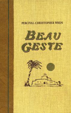 """Beau Geste (The World's Best Reading)"" by P.C. Wren Wren, Love Reading, My Books"