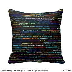 Dobbs Ferry Text Design I Throw Pillow