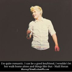 Niall Horan, I sincerely hope you find your princess someday. You deserve the best girl in the world. And when you find her, I hope she realizes just how lucky she is to have a boy like you.
