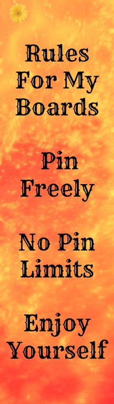 Welcome Friends! Pinterest was created for sharing.  Let's make Pinterest an enjoyable experience and do away with petty rules and limits. Happy pinning everyone!