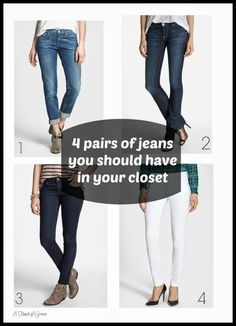 A Touch of Grace: The 4 pairs of jeans you need in your closet