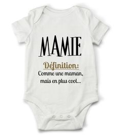 Body grenouillère définition de mamie... : Mode Bébé par creatike Baby Boom, Tee Shirts, Tees, Cute Outfits For Kids, Mode Outfits, Family Shirts, Baby Dress, Kids Fashion, Clothes