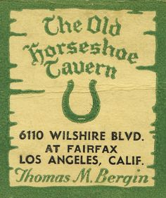 The Old Horseshoe Tavern. LA, CA.  by jericl cat, via Flickr. 20 stem #matchbook. #FrontStriker. To order your business' own branded #matches, Go to www.GetMatches.com and call 800.605.7331