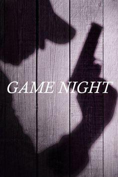 Watch->> Game Night 2018 Full - Movie Online