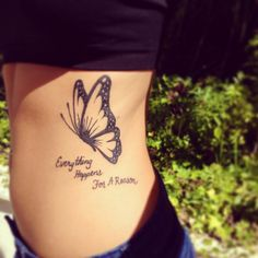 Not a huge fan of butterfly tats, but I like this one. Saying is too generic. Something more original would have made this a great tat with good placement.