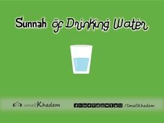 6 Sunnah of Drinking Water