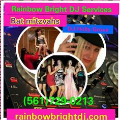 Rainbow Bright DJ Services and DJ Holly Grove.We get the party started and keep the party going! (561)729-0213 rainbowbrightdj.com  #DJ Services, #RainbowBrightDJservices,#BatMitzvahDJ,#DJHollyGrove