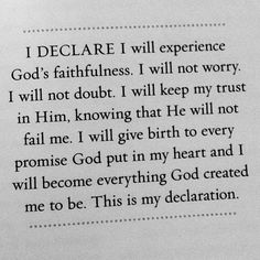 I will not worry I will not doubt!