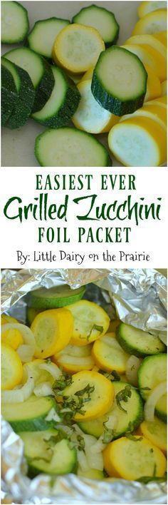 Grilled Zucchini in a foil packet is packed with flavor and is so easy to make! … Grilled zucchini in a foil wrap is full of flavor and so easy to prepare! I throw it with my meat on the grill and the dinner is ready! Small dairy in the prairie Side Dish Recipes, Vegetable Recipes, Vegetarian Recipes, Dinner Recipes, Healthy Recipes, Paleo Dinner, Veggie Food, Foil Pack Meals, Foil Dinners
