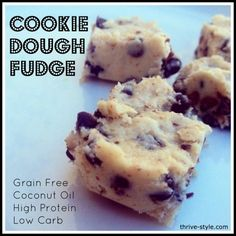 Grain free guilt free cookie dough fudge! This is high protein and low carb, and it is made with coconut oil.