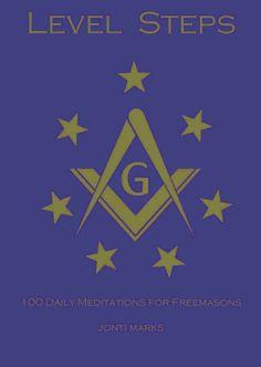 Level Steps: 100 Meditations for Freemasons