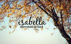 Isabella// {devoted to God} Hebrew// Christian Scripture art Bible baby girl name art