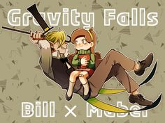 △ Gravity Falls- Bill Cipher and Mabel △