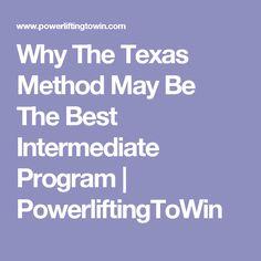 Why The Texas Method May Be The Best Intermediate Program | PowerliftingToWin