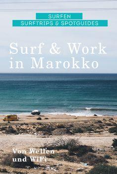 Surfen und Arbeiten in Marokko –ein Surfreisebericht von der Suche nach Wellen und WiFi. #surfen #surfreise #arbeiten #coworking #taghazout #marokko