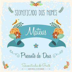 Significado do nome - Mateus  | sementinhadegente.com.br/