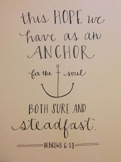 Hebrews 6:19 <3 perfect bible verse for the season of my life now