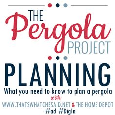 The Pergola Project: Planning